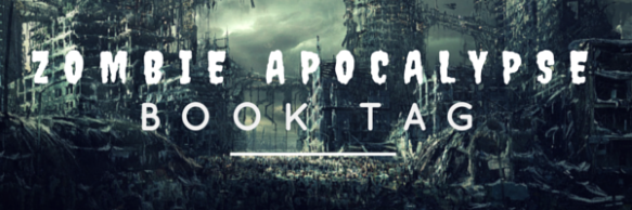zombie-apocalypse-book-tag