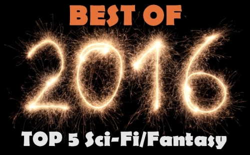 bestof2016top5scififantasy