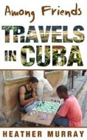 amongfriendstravelsincuba