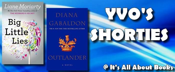 YVO'S SHORTIES #71 – Big Little Lies & Outlander | It's All